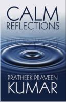 Pratheek Praveen Kumar in Calm Reflections poet