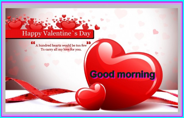 A Beautiful Valentines Good Morning Poem By Michael P Mcparland Poem Hunter
